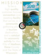 The cover of Monona Terrace 2013 Annual Report with a photo of the building, illustrations and descriptive text.