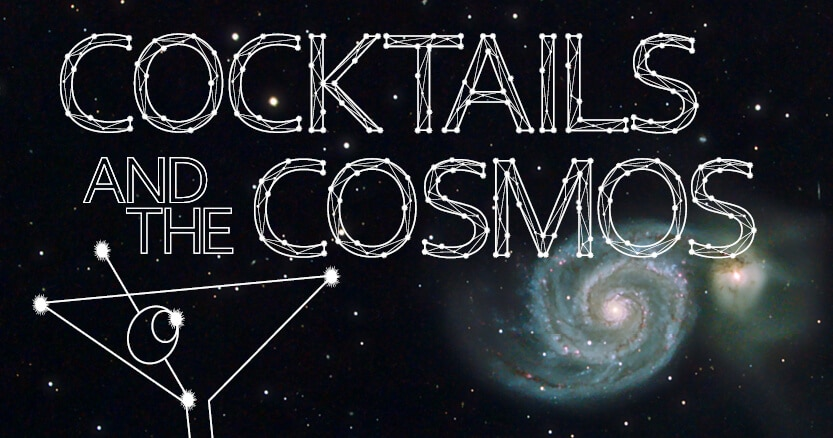 Cocktails and the Cosmos Header